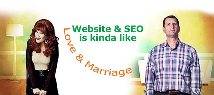Your Web Design & SEO is Kinda Like Love & Marriage