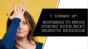 Mistakes during a website redesign