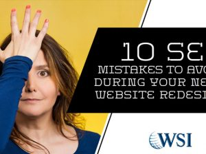 10 SEO mistakes you want to avoid during a website redesign don't screw up