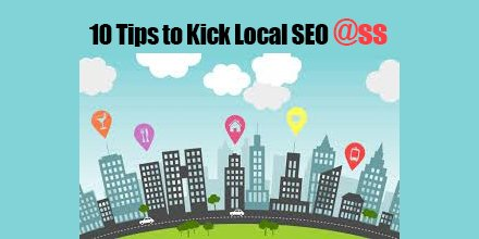 10 Tips to Kick Local SEO @SS!