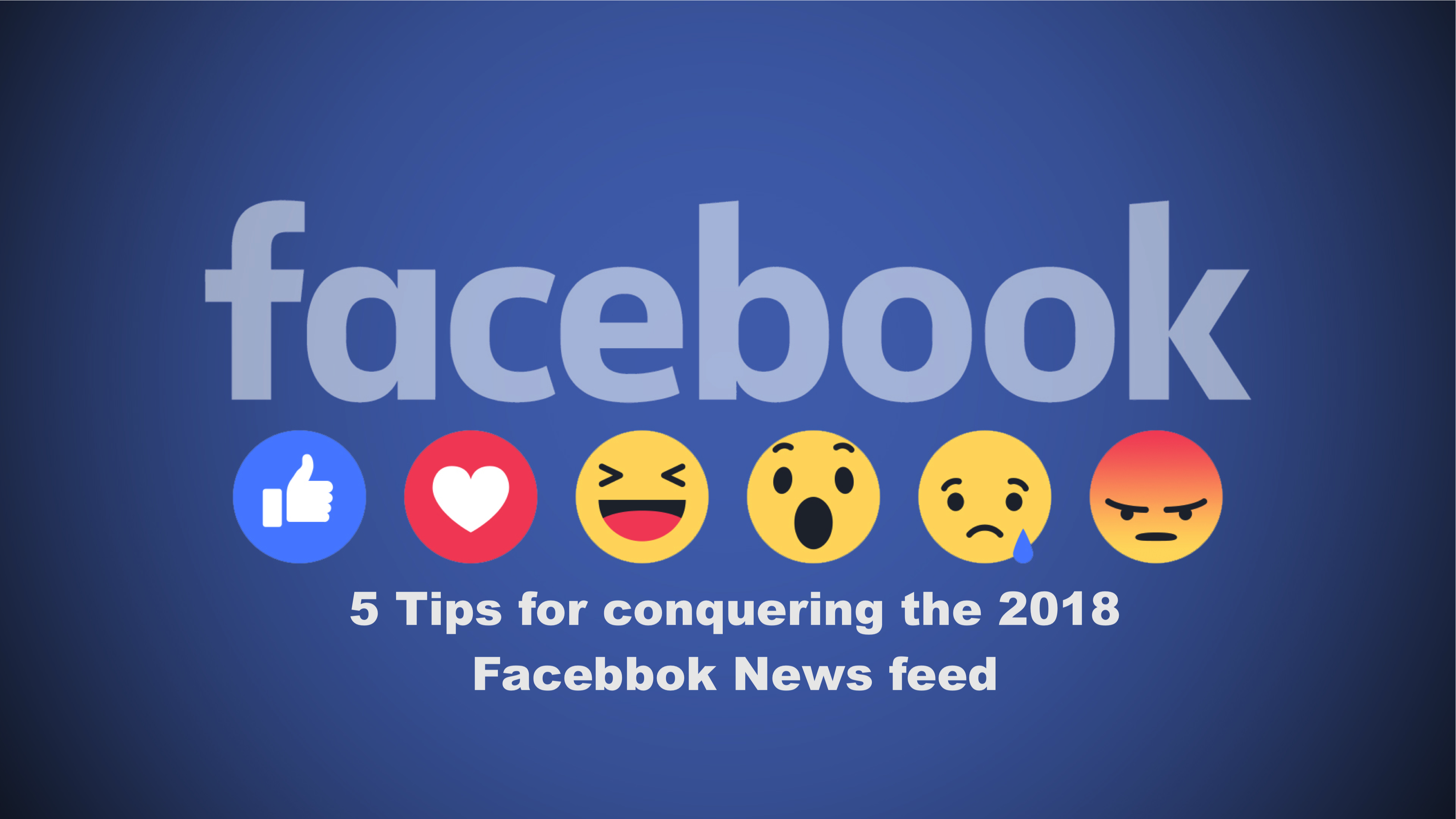 5 Tips for Conquering the Latest Facebook News Feed Changes