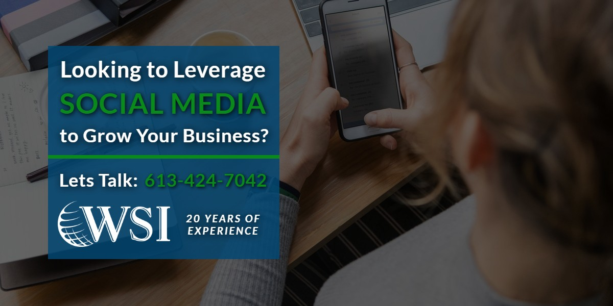 Looking to leverage Social Media to grow your business? | WSIeStrategies