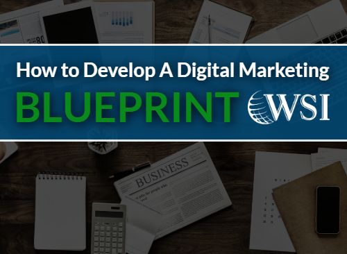 The What, Why and How of a Digital Marketing Blueprint