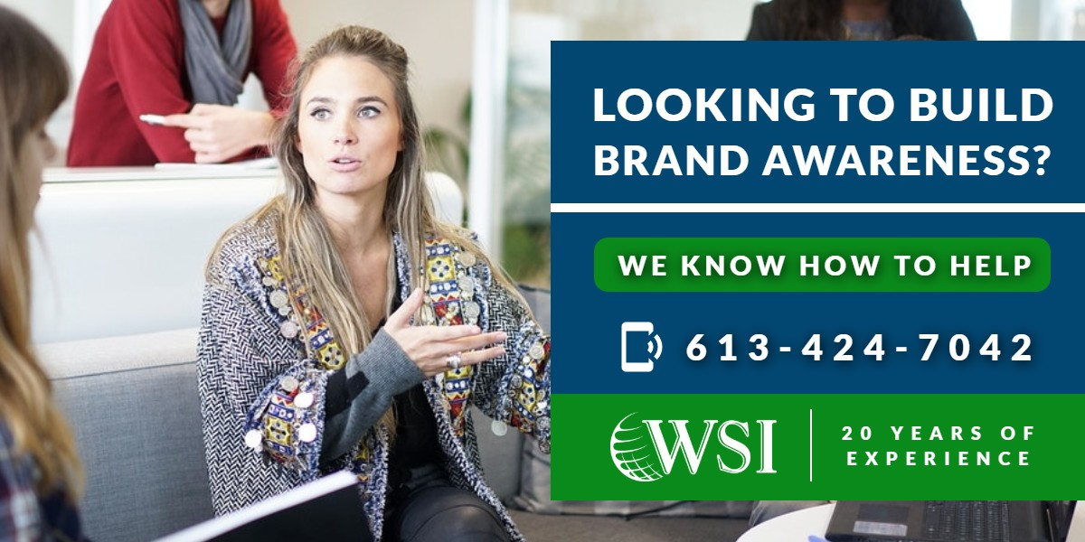Looking to build brand awareness? | WSI Ottawa