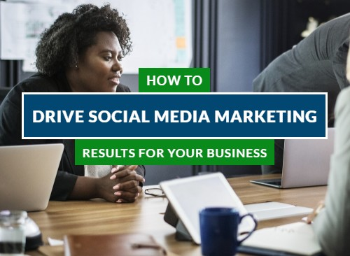 Driving Social Media Marketing Results for Your Ottawa Business