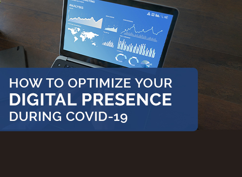 How to Optimize Your Digital Presence During COVID-19