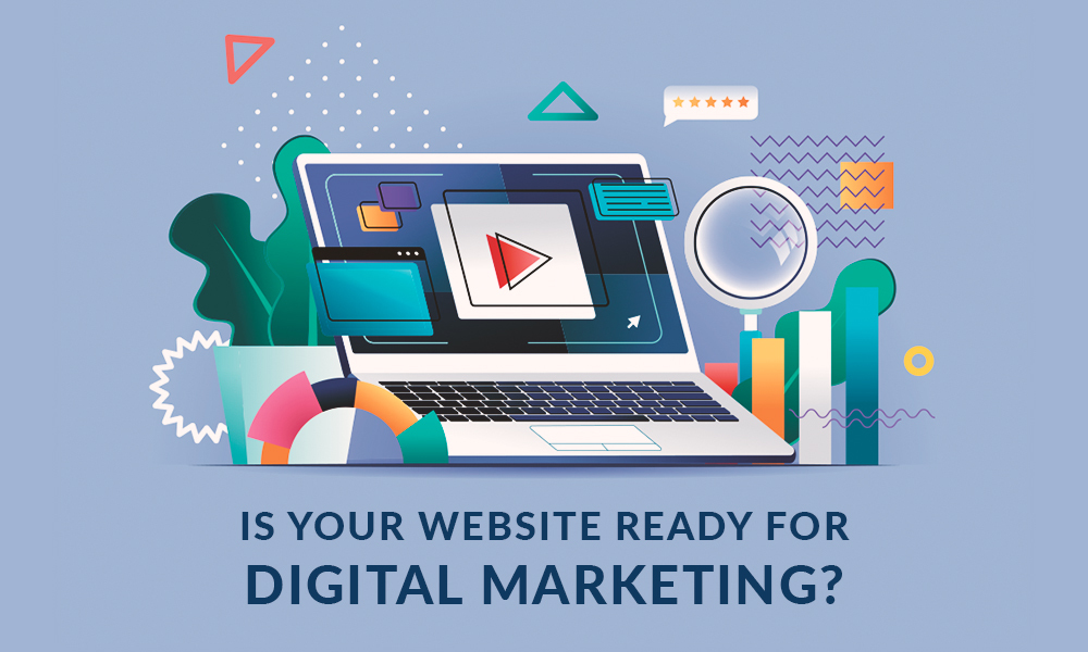 Is Your Website Ready for Digital Marketing?